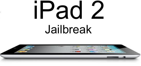 ipad 2 jailbreak Отвязанный джейлбрейк iPad 2 и iPhone 4S будет выпущен через несколько дней